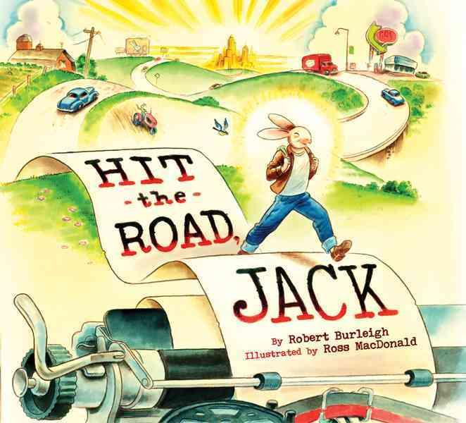 Hit the Road, Jack By Burleigh, Robert/ MacDonald, Ross (ILT)