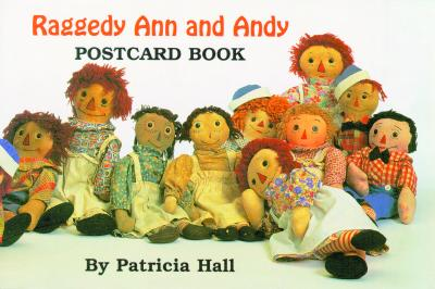 Raggedy Ann and Andy Postcard Book By Hall, Patricia